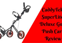 CaddyTek SuperLite Deluxe Golf Push Cart Review