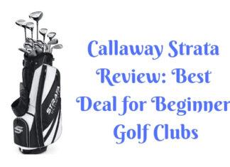 Callaway Strata Review