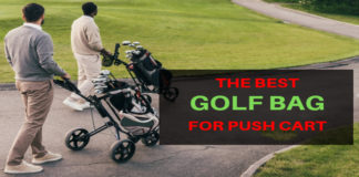Best Golf Bag for Push Cart