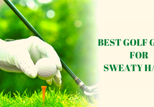 Best Golf Glove For Sweaty Hands