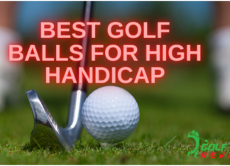 Best Golf Balls for High Handicap